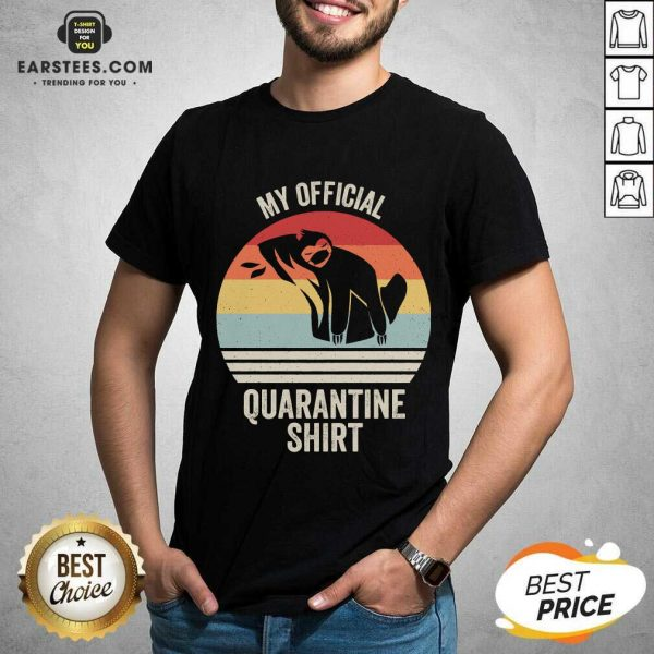 Official My Official Quarantine Sloth Face Mask Vintage Retro Shirt - Design By Earstees.com