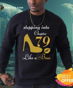 Stepping Into Chapter 79 Like A Boss Sweatshirt- Design By Earstees.com