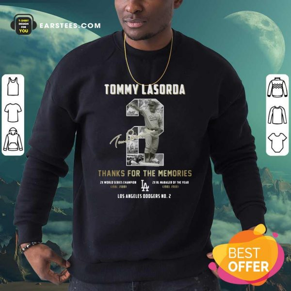 Tommy Lasorda 2 Thank You For The Memories Signature Sweatshirt- Design By Earstees.com