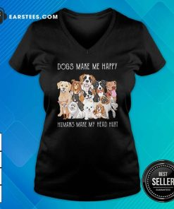 Dogs Make Me Happy Humans Make My Head Hurt 2021 V-neck- Design By Earstees.com