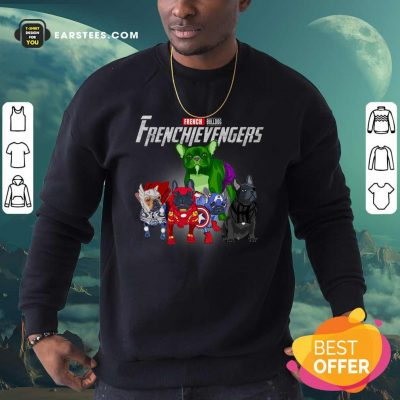 French Bulldog Frenchievenger Sweatshirt- Design By Earstees.com