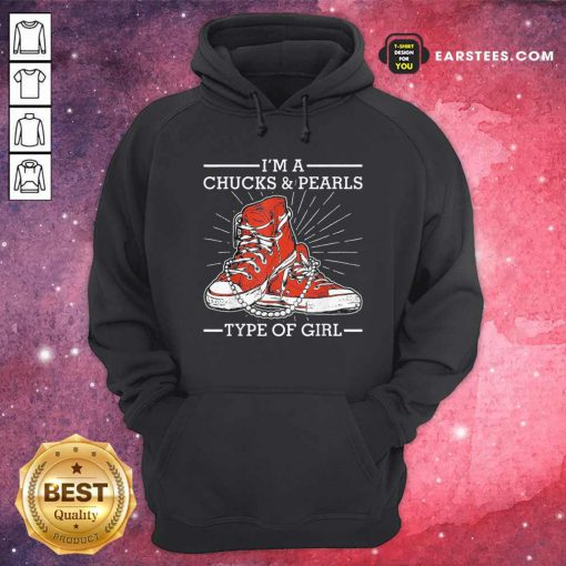Im A Chucks And Pearls Type Of Girl Kamla Harris 2021 Unisex Hoodie- Design By Earstees.com