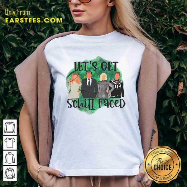 Lets Get Schitt Faced V-neck- Design By Earstees.com