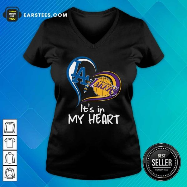 Los Angeles Dodgers And Los Angeles Lakers It's In My Heart V-neck - Design By Earstees.com