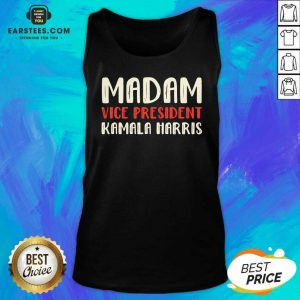 Original Madam Vice President Kamala Harris Tank Top - Design By Earstees.com