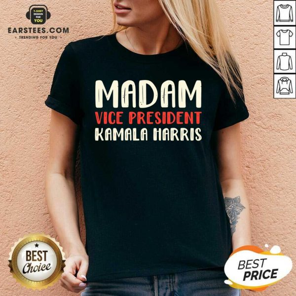 Original Madam Vice President Kamala Harris V-neck - Design By Earstees.com