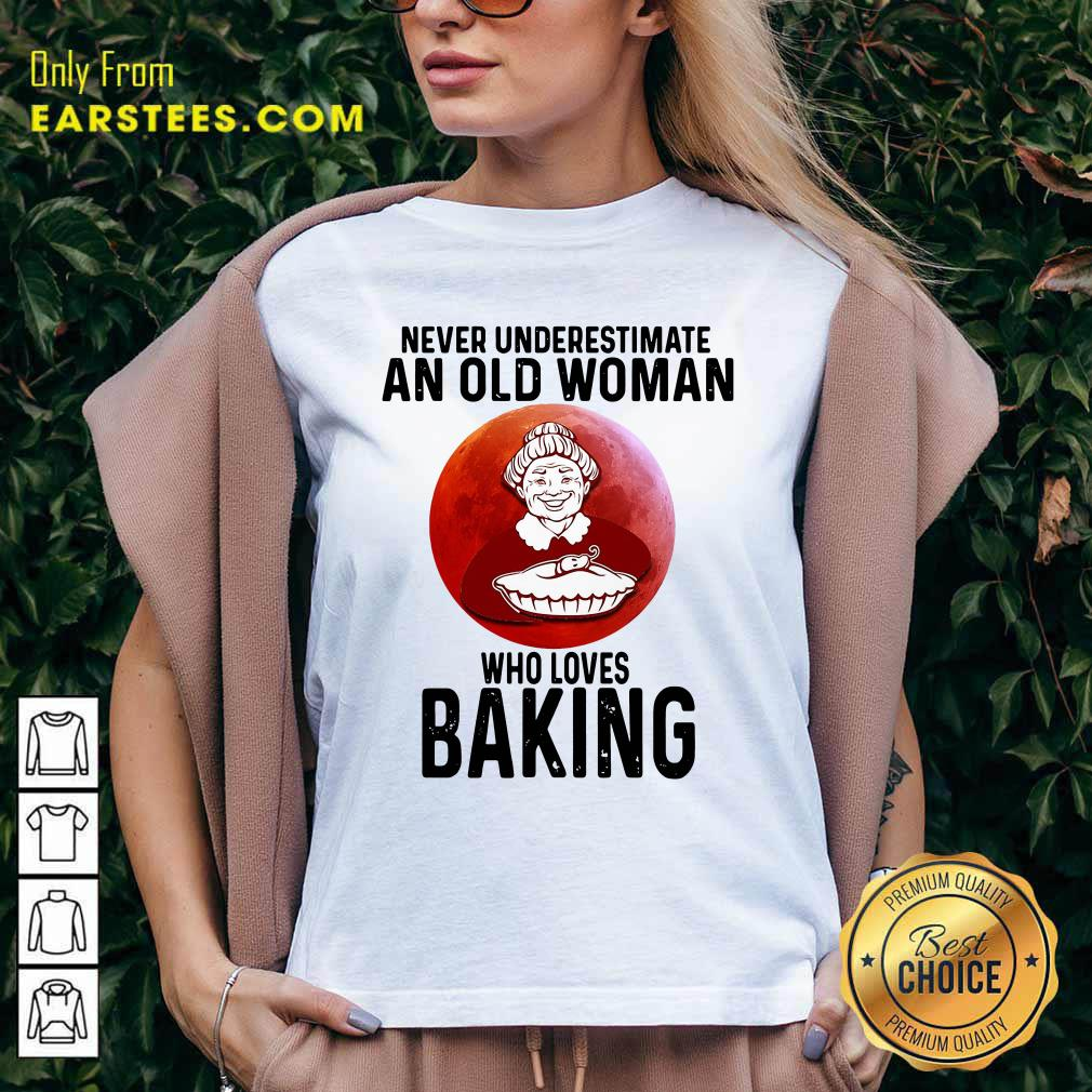 Never Underestimate An Old Woman Who Loves Baking V-neck- Design By Earstees.com
