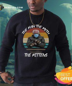 Vintage Bernie Sanders The Man The Myth The Mittens 2021 Inauguration Sweatshirt- Design By Earstees.com