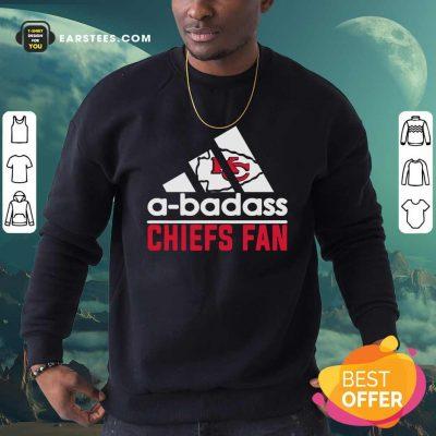 A Badass Chiefs Fan Sweatshirt- Design By Earstees.com