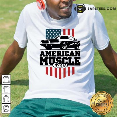 American Muscle Cars Flag Shirt- Design By Earstees.com