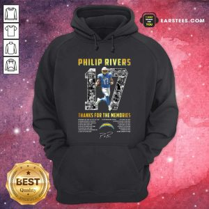 Los Angeles Chargers 17 Philip Rivers Thanks For The Memories 2021 Signature Hoodie- Design By Earstees.com