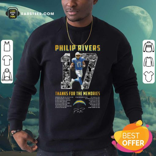 Los Angeles Chargers 17 Philip Rivers Thanks For The Memories 2021 Signature Sweatshirt- Design By Earstees.com