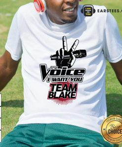 The Voice I Want You Team Blake 2021 Shirt- Design By Earstees.com