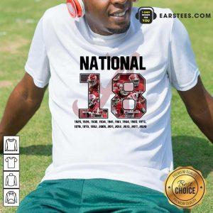 18 Time National Alabama Crimson Tide Shirt- Design By Earstees.com
