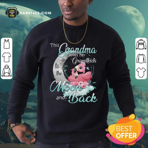 Flamingo This Grandma Loves Her Grandkids To The Moon And Back Sweatshirt - Design By Earstees.com