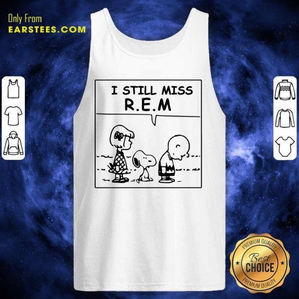The Peanuts I Still Miss REM Tank Top- Design By Earstees.com