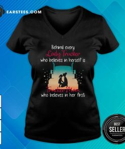 Behind Every Lady Trucker Who Believes In Herself Is Trucker Mom Who Believes In Her First Stars V-neck- Design By Earstees.com