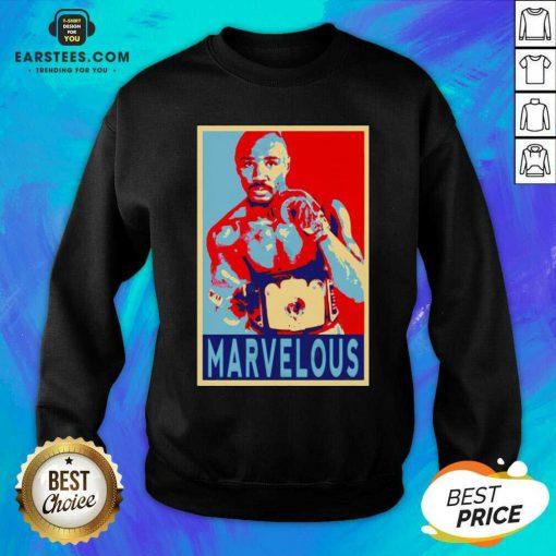 Awesome Marvin Marvelous Hagler Hope 9 Sweatshirt