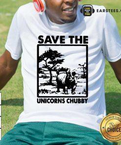 Save The Unicorns Chubby Shirt- Design By Earstees.com