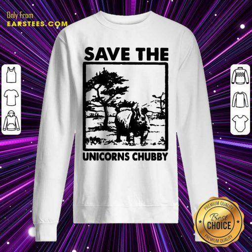 Save The Unicorns Chubby Sweatshirt- Design By Earstees.com