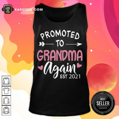 Excellent Promoted To Grandma EST 2021 Tank Top