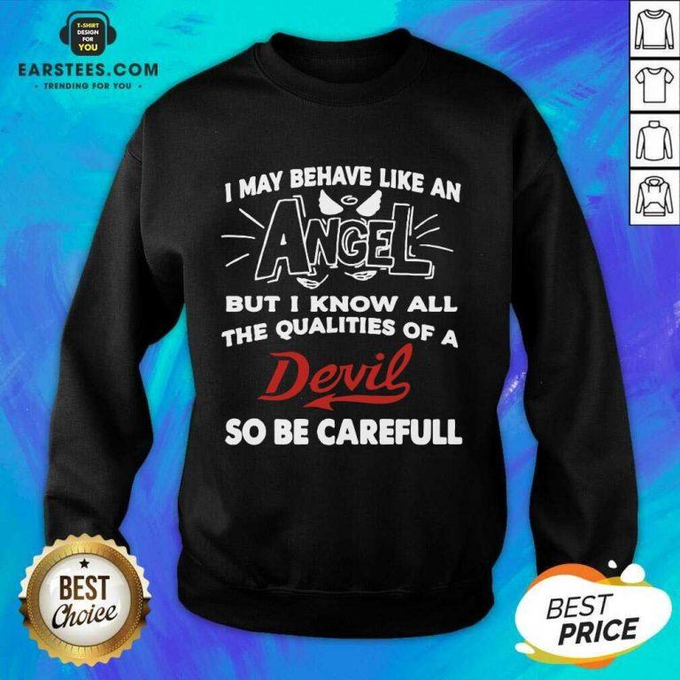 Fantastic Angel Qualities Devil Relaxed Sweatshirt