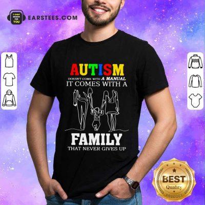 Fantastic Autism A Manual Family Shirt