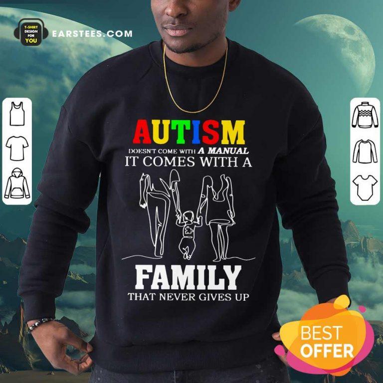 Fantastic Autism A Manual Family Sweatshirt