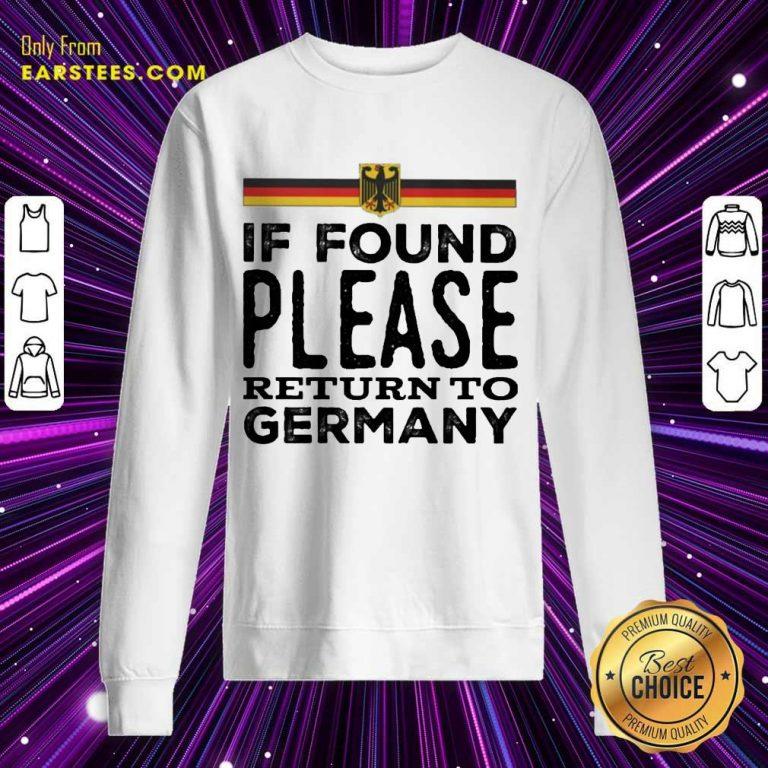 Fantastic Found Return Germany Great Sweatshirt