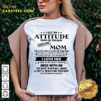 Funny Attitude From My Freakin' Mom V-neck