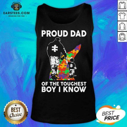 Funny Autism Proud Dad Toughest 45 Tank Top