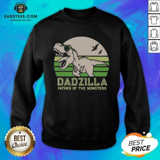 Funny Dinosaurs Dadzilla Father Great 8 Sweatshirt