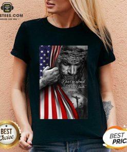 Funny Jesus Christian Afraid Just Faith V-neck