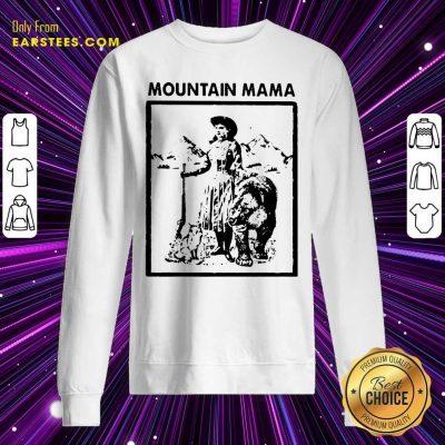 Mountain Mama Sweatshirt- Design By Earstees.com