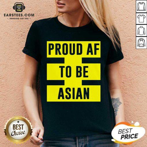 Funny Proud Af To Be Asian Viral 2021 V-neck