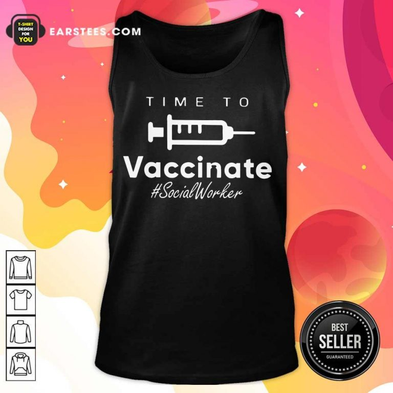 Funny Time To Vaccinate Social Worker Tank Top