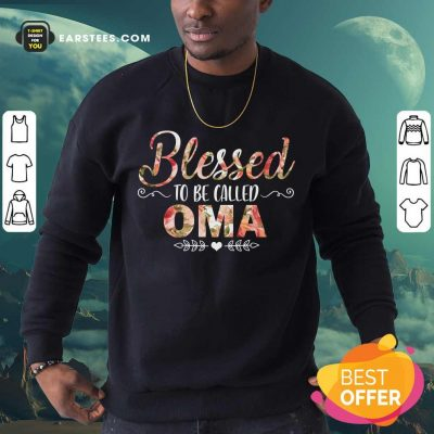 Blessed To Be Called Oma Mother Day Sweatshirt- Design By Earstees.com