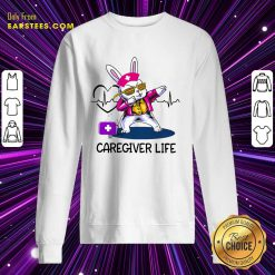Good Caregiver Life Healthcare Nurses Sweatshirt