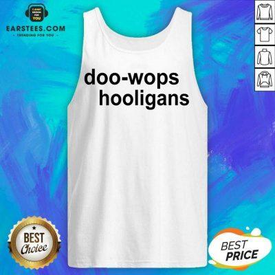 Good Doo Wops Hooligans Great 78 Tank Top