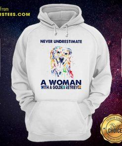 Never Underestimate A Woman With A Golden Retriever Ladies Hoodie- Design By Earstees.com