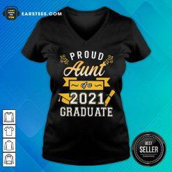 Good Proud Aunt 2021 Graduate Gold V-neck