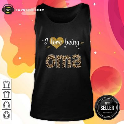 I Love Being Oma Tank Top- Design By Earstees.com