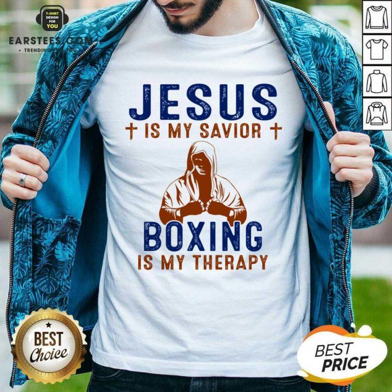 Happy Jesus Savior Boxing Therapy Great Shirt