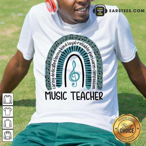 Happy Music Teacher Rainbow Caring Shirt