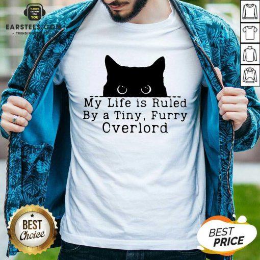 Hot Black Cat My Life Furry Overlord Shirt
