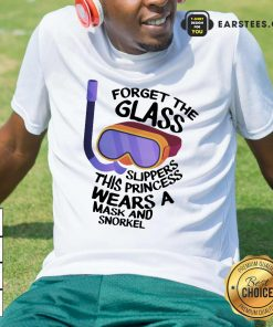 Forget The Glass Slippers This Princess Wears A Mask And Snorkel Scuba Diving Shirt- Design By Earstees.com