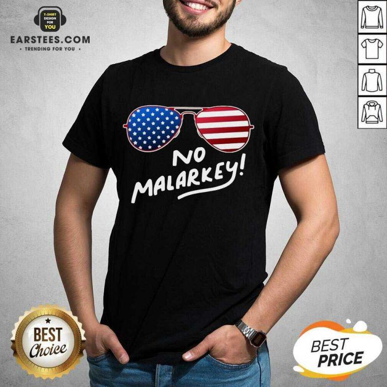 Hot Glasses American Flag No Malarkey 2 Shirt