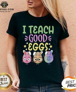 Hot I Teach Good Eggs Terrific 45 V-neck