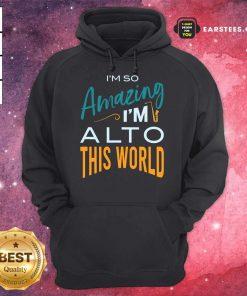 Hot Saxophone Amazing Alto World Hoodie