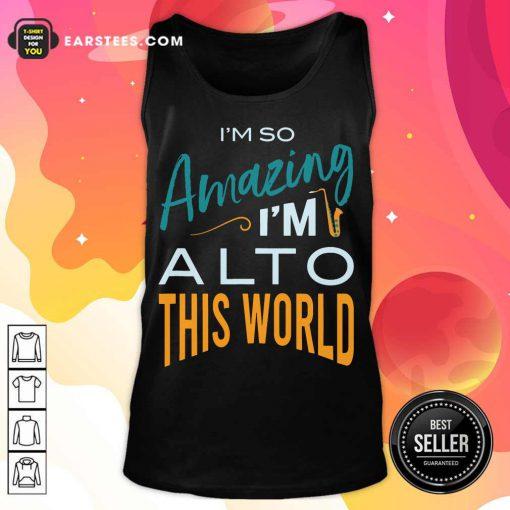 Hot Saxophone Amazing Alto World Tank Top